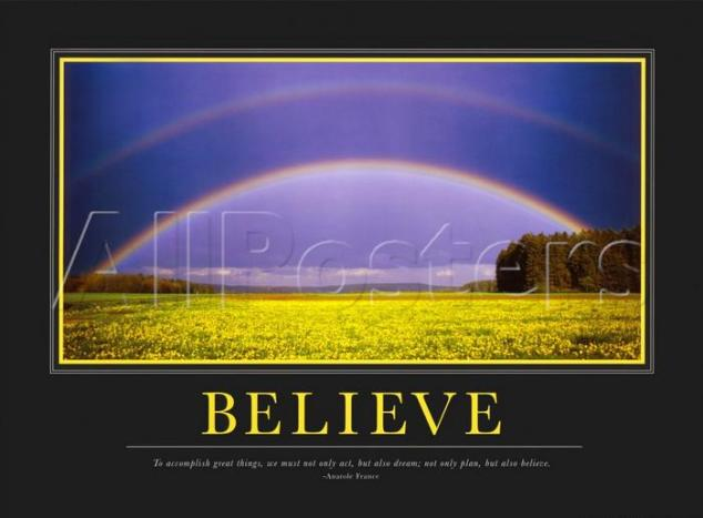 Believe Motivational Poster Original