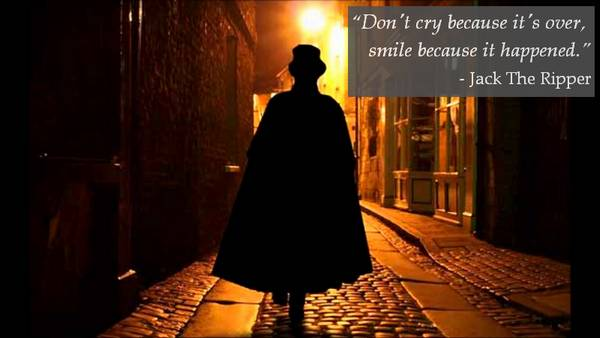 Jack The Ripper Quote